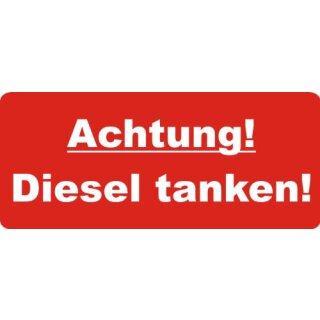 """1 Stück Aufkleber """"Achtung! Diesel tanken!"""", iSecur, Hinweis-Aufkleber, 7x3cm, Art. hin_439 diesel, Achtung, Vorsicht, Warnung, außenklebend für Fensterscheiben, Auto, LKW, Maschinen,Tankdeckel"""