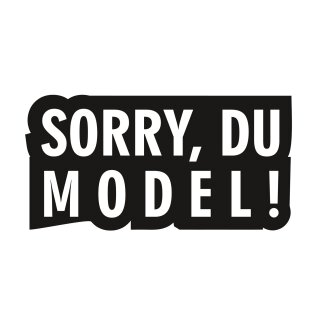 SORRY DU MODEL! Aufkleber I 145 x 70 mm