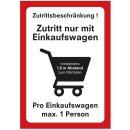 Zutrittsbeschränkung I Zutritt nur mit Einkaufswagen